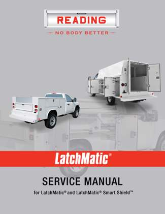 Latchmatic® Service Manual Owners Manual