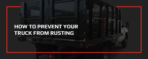 How to Prevent Your Truck From Rusting