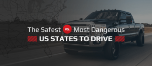 Safest Vs Most Dangerous States to Drive In